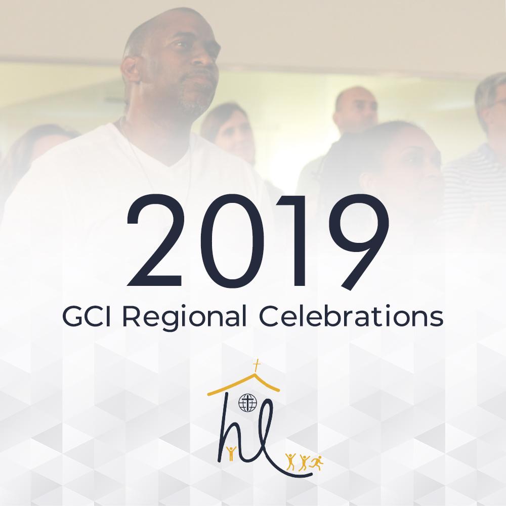 2019 GCI Regional Celebrations